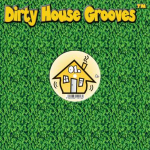 Dirty House Grooves Singles