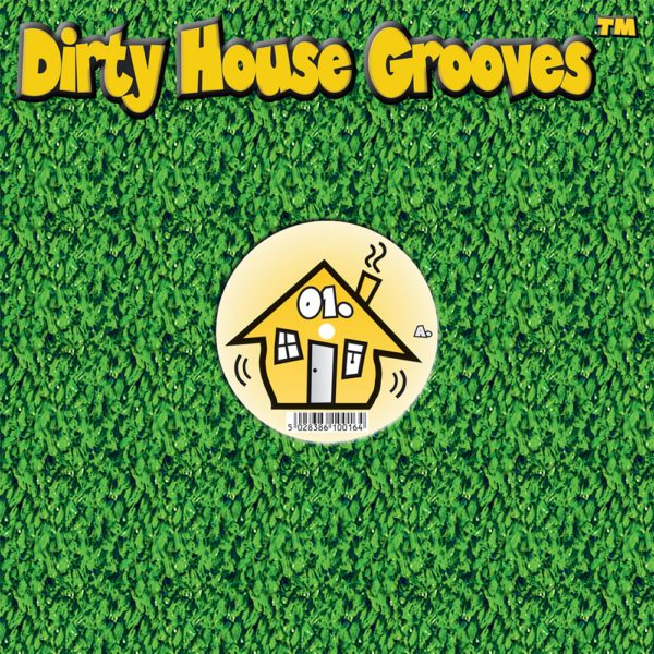 Dirty House Grooves Sleeve