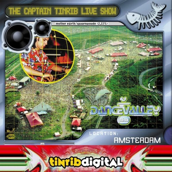Captain Tinrib - Live @ Dancevalley. Amsterdam - 1998