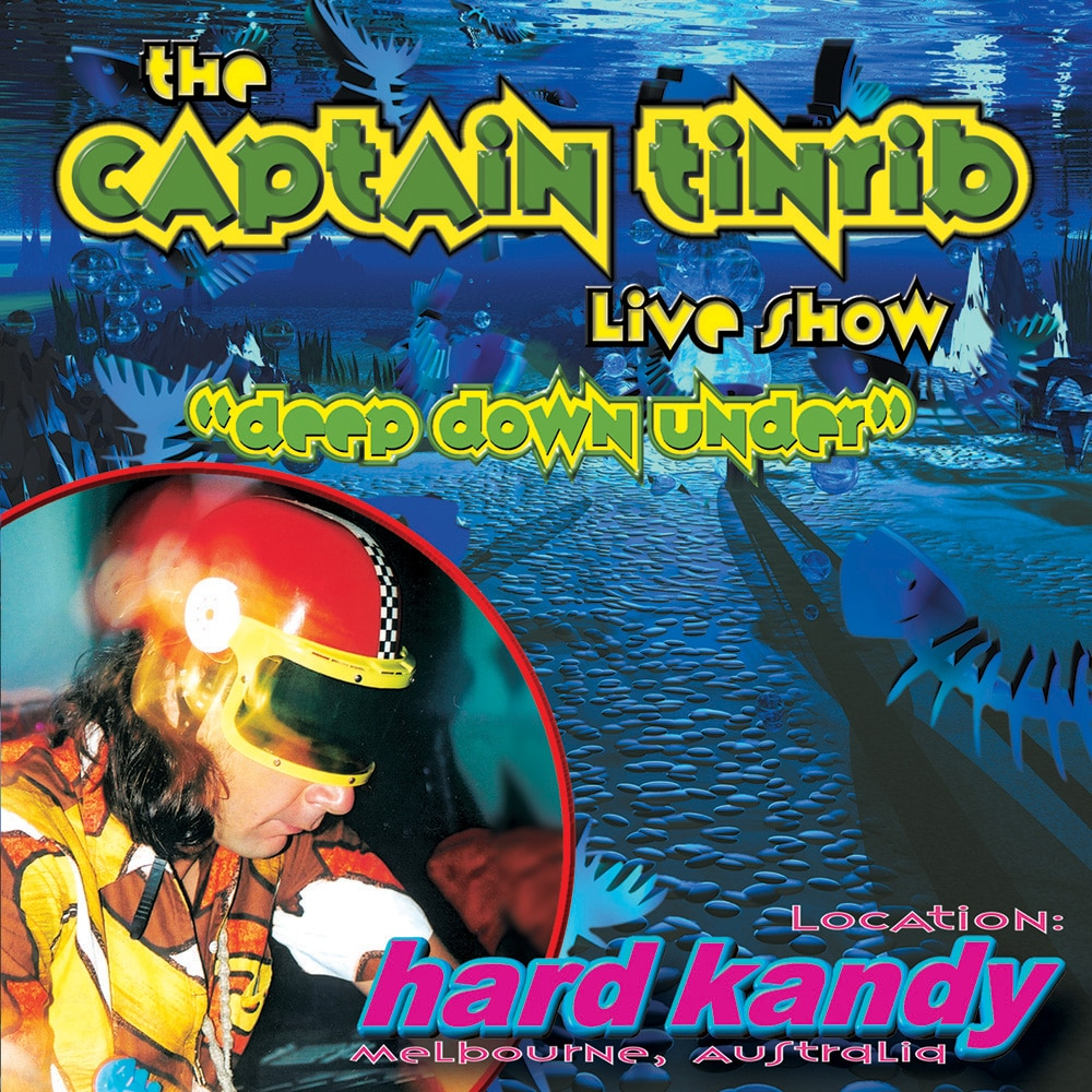Captain Tinrib Live - Deep Down Under
