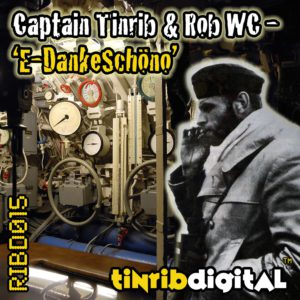 RIBD015 - Tinrib Digital - Captain Tinrib & Rob WC - E Danke Shono