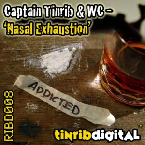 RIBD008 - Tinrib Digital - Captain Tinrib & Rob WC - Nasal Exhaustion