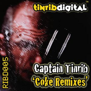 RIBD005 - Tinrib Digital - Captain Tinrib - Coke Remixes