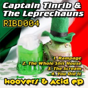 RIBD004 - Captain Tinrib And The Leprechauns - Hoovers And Acid EP