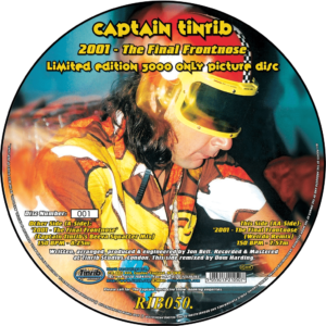Captain Tinrib 2001 The Final Frontnose Picture Disk