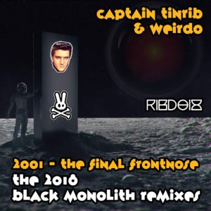 RIBD018 - Tinrib Digital - Captain Tinrib - 2001 - The 2018 Black Monolith Remixes