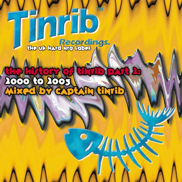 History Of Tinrib Part 2 - Mixed By Captain Tinrib